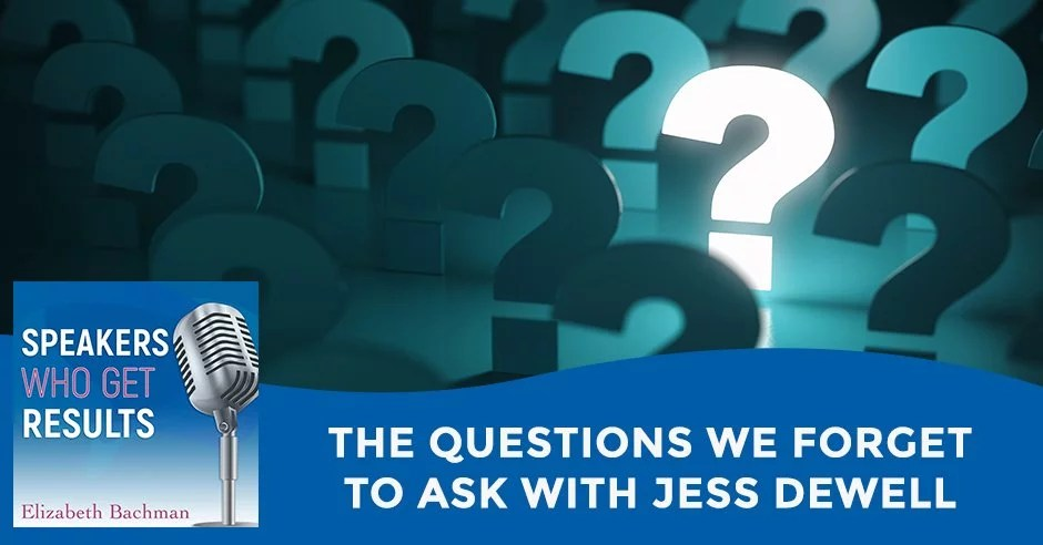 SWGR 562 Jess Dewell   Questions To Ask