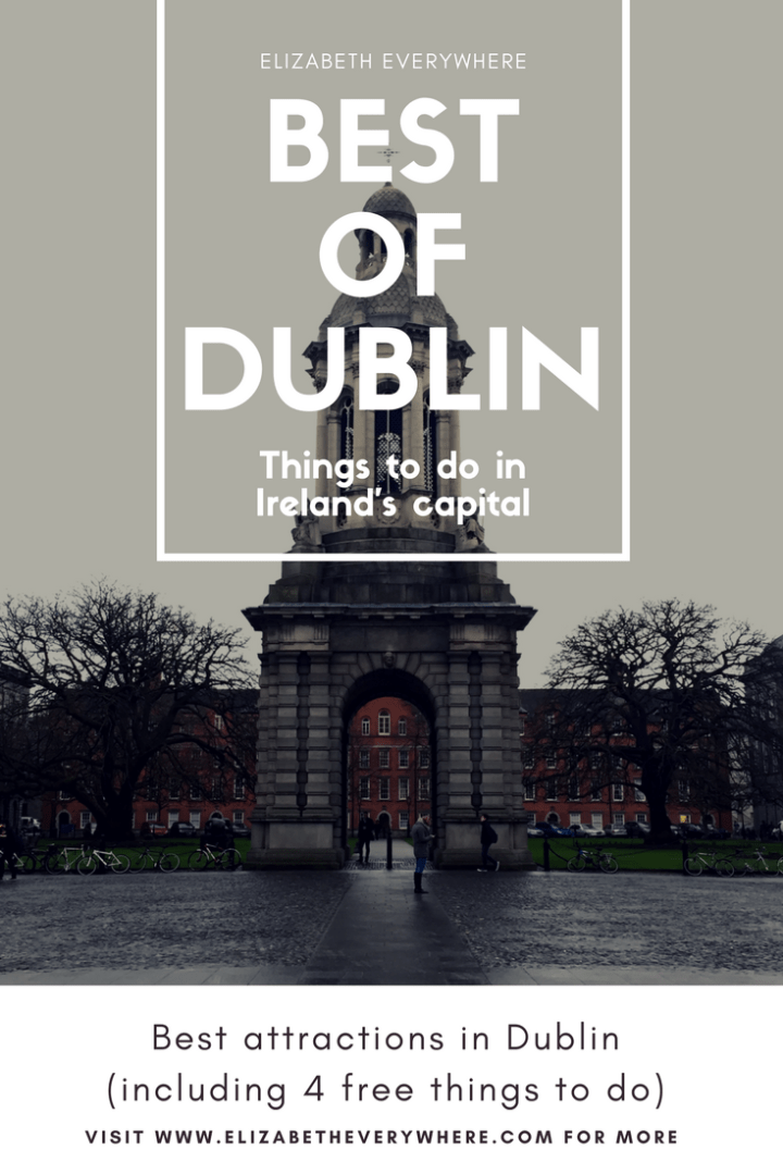 Best of Dublin- Fun (and Free!) Things to Do in Dublin