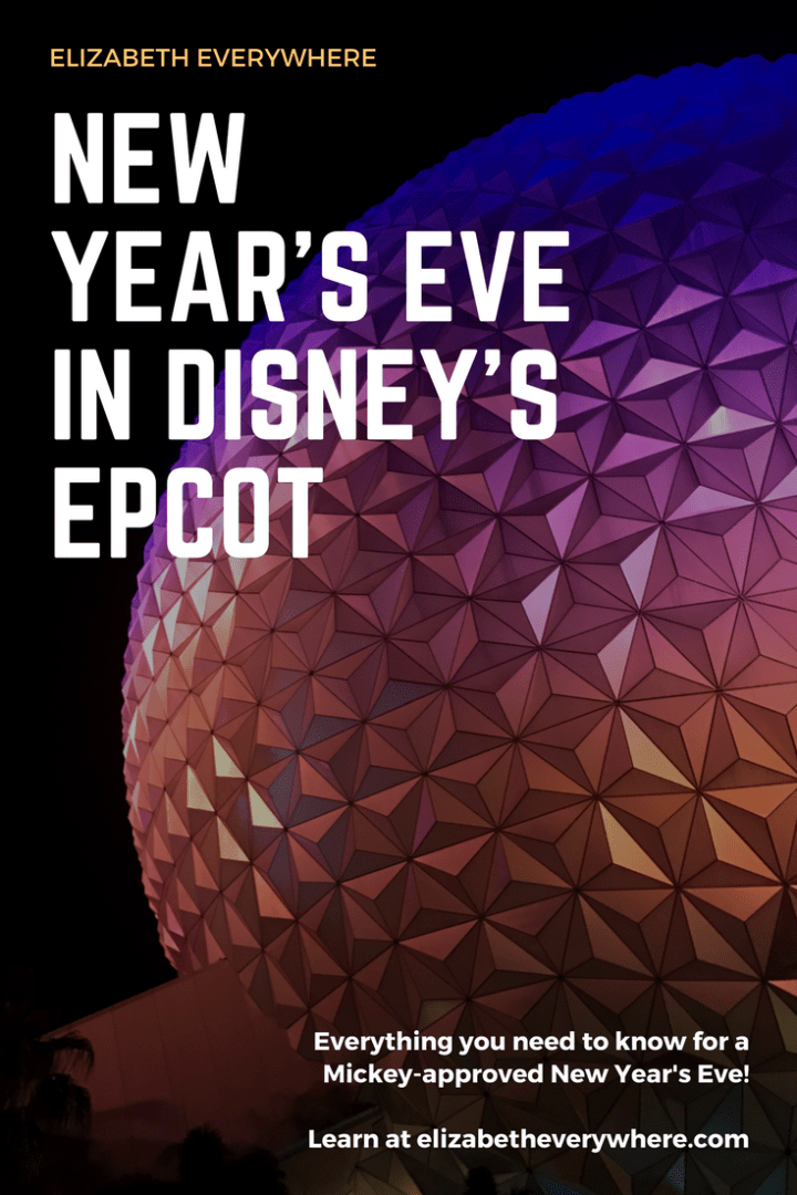 Guide to Epcot New Year's Eve Party