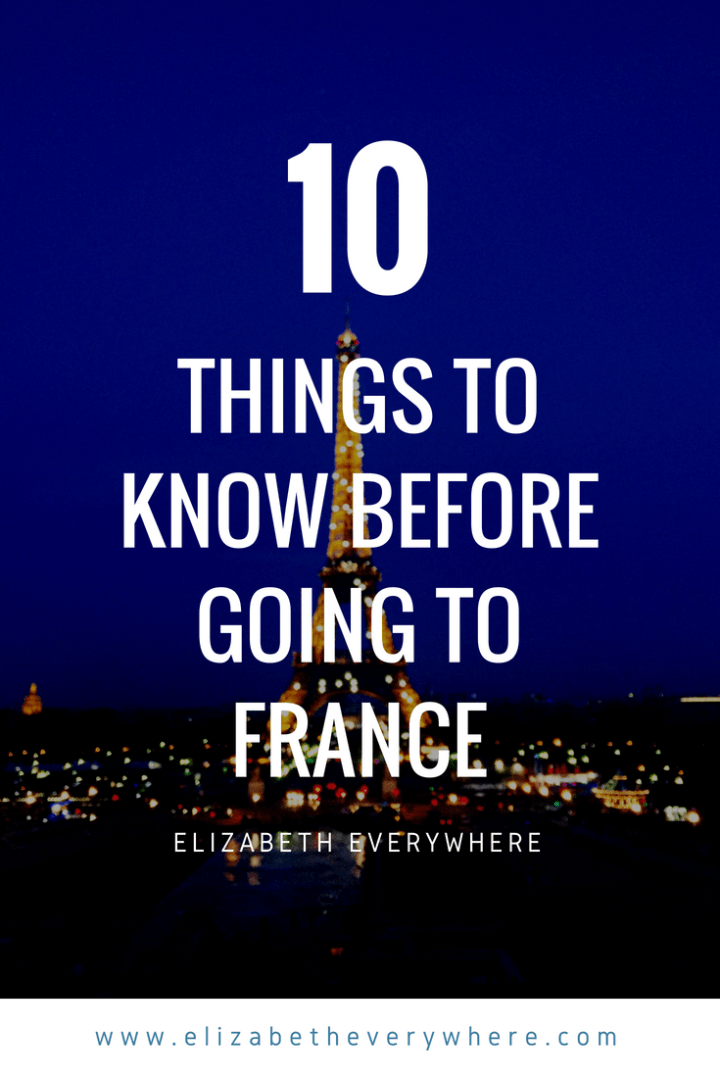 Visiting France for the First Time? Everything to Know