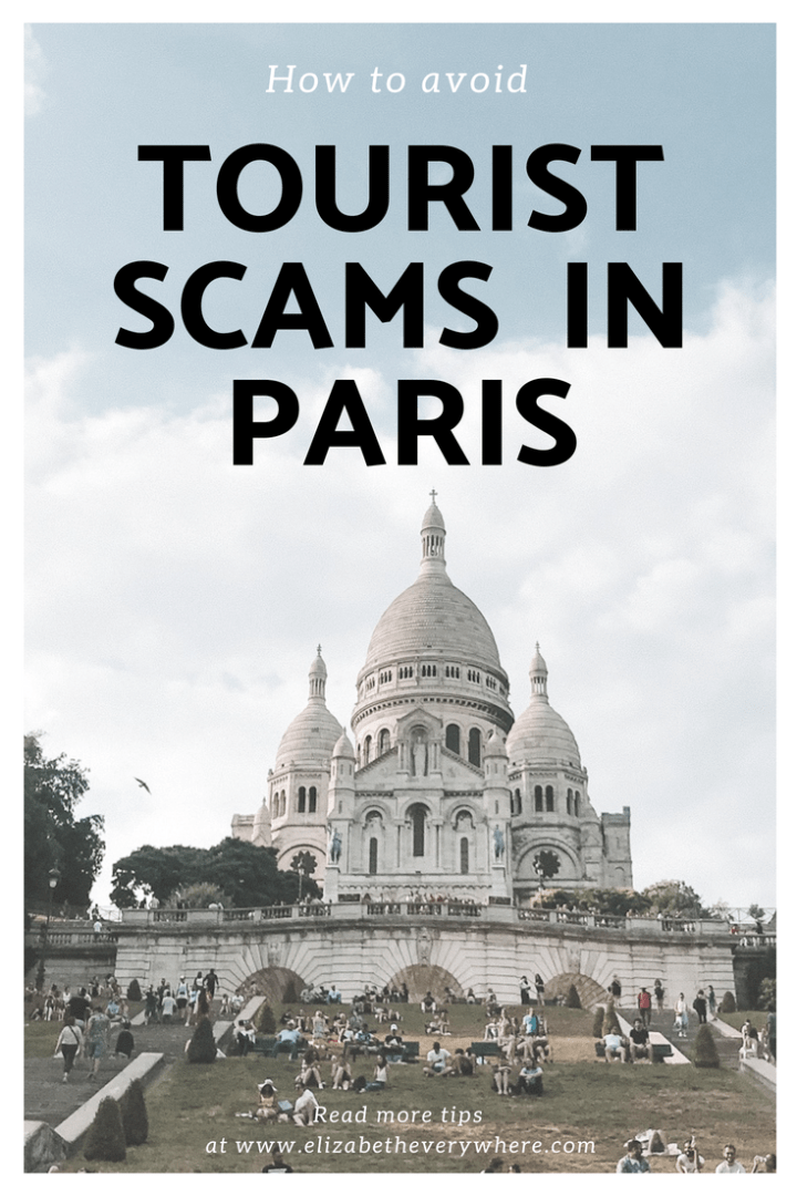 Scams in Paris – Tourist Scams to Watch Out For