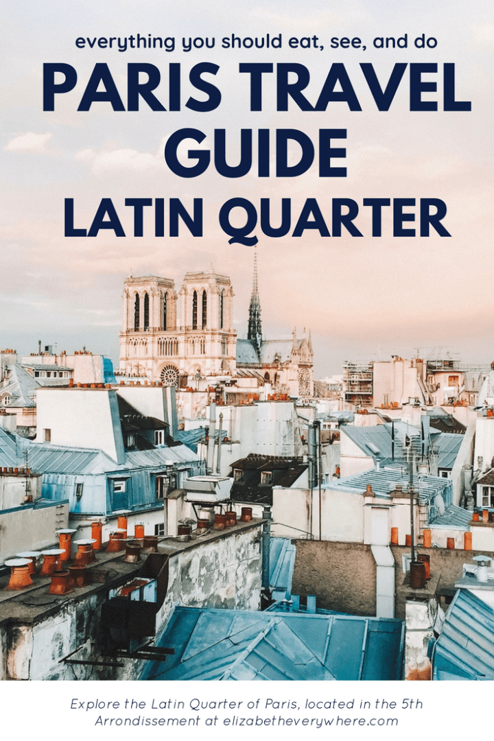 Latin Quarter Paris: Guide to the 5th Arrondissement