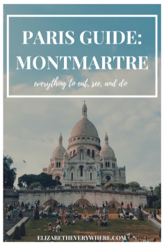 Everything to eat, see, and do in Montmartre, Paris