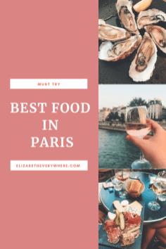 Where to eat in Paris- Best food in Paris
