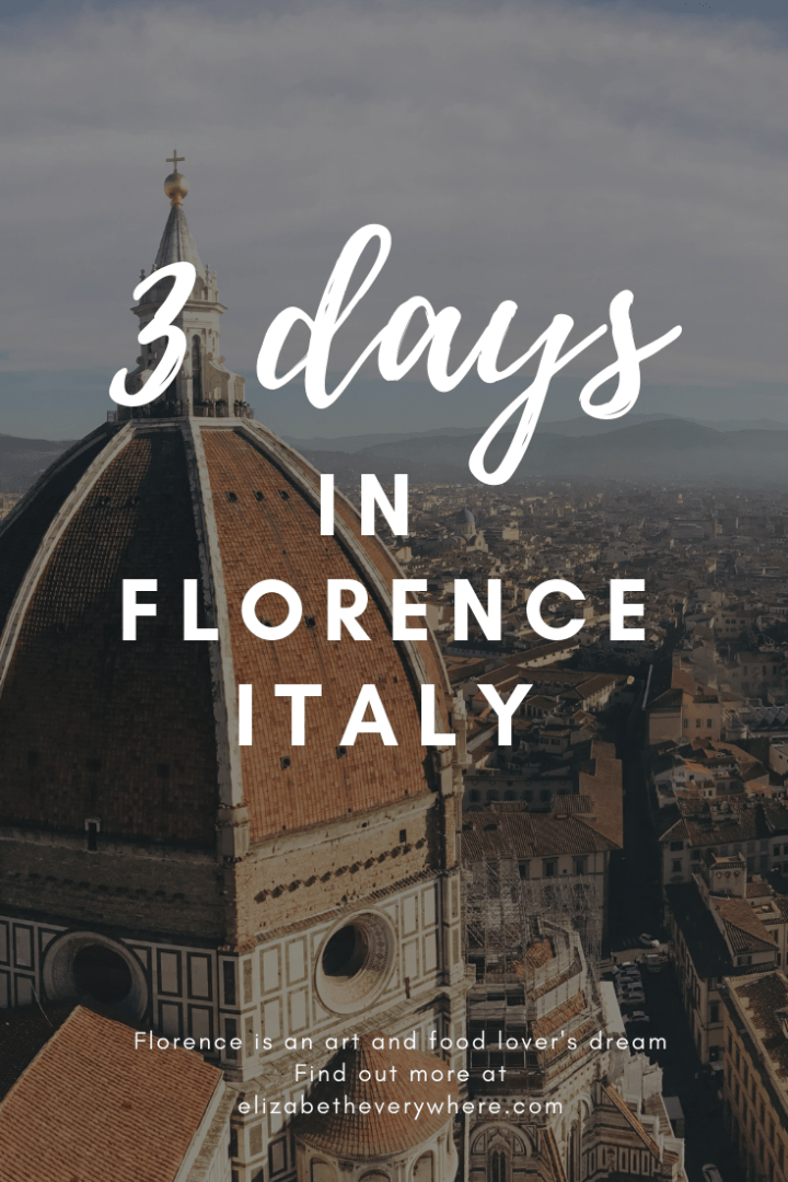 3 Days in Florence Italy
