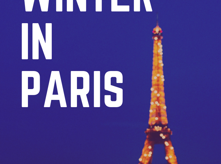 Winter in Paris- Top Things to Do