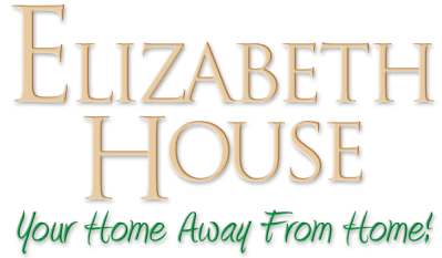 Elizabeth House | Your Home Away From Home!
