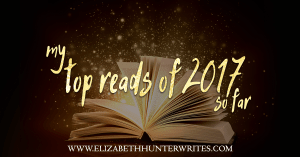 Elizabeth Hunter's top reads for 2017