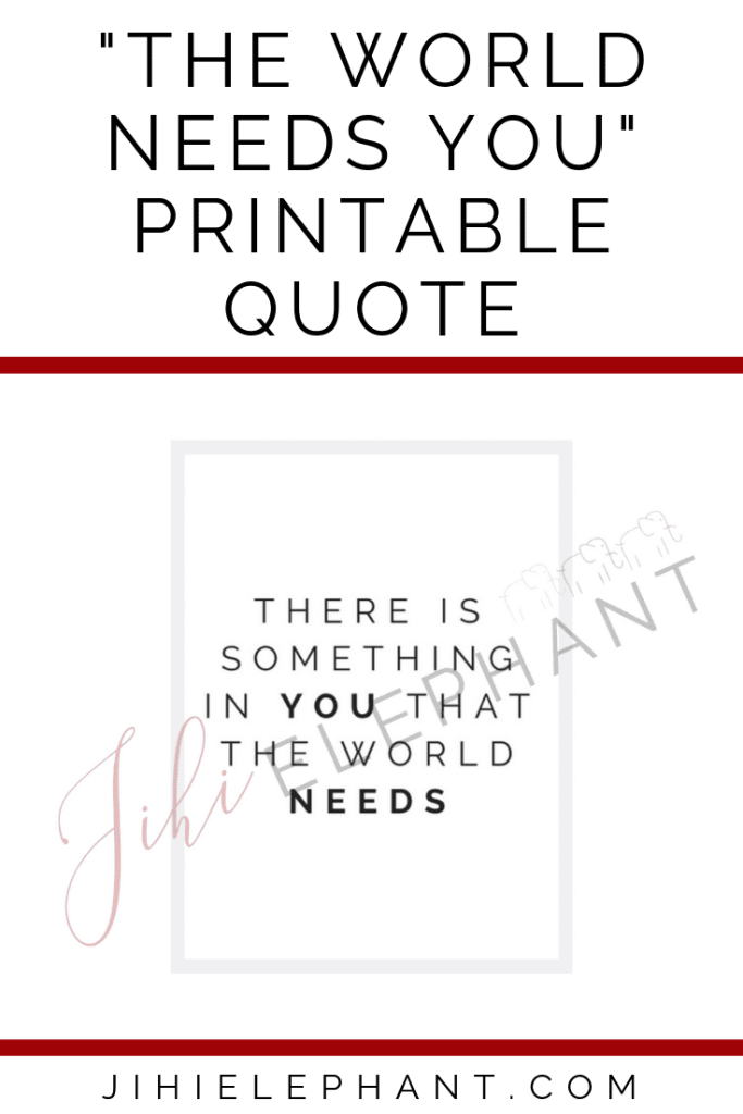 World Needs You Quote