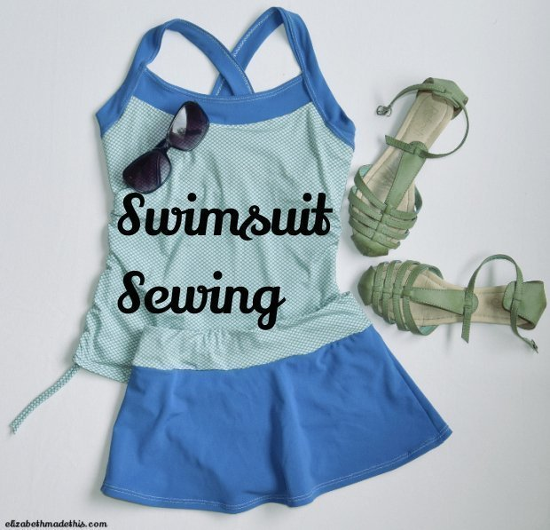 Swimsuit sewing: Elizabeth Made This