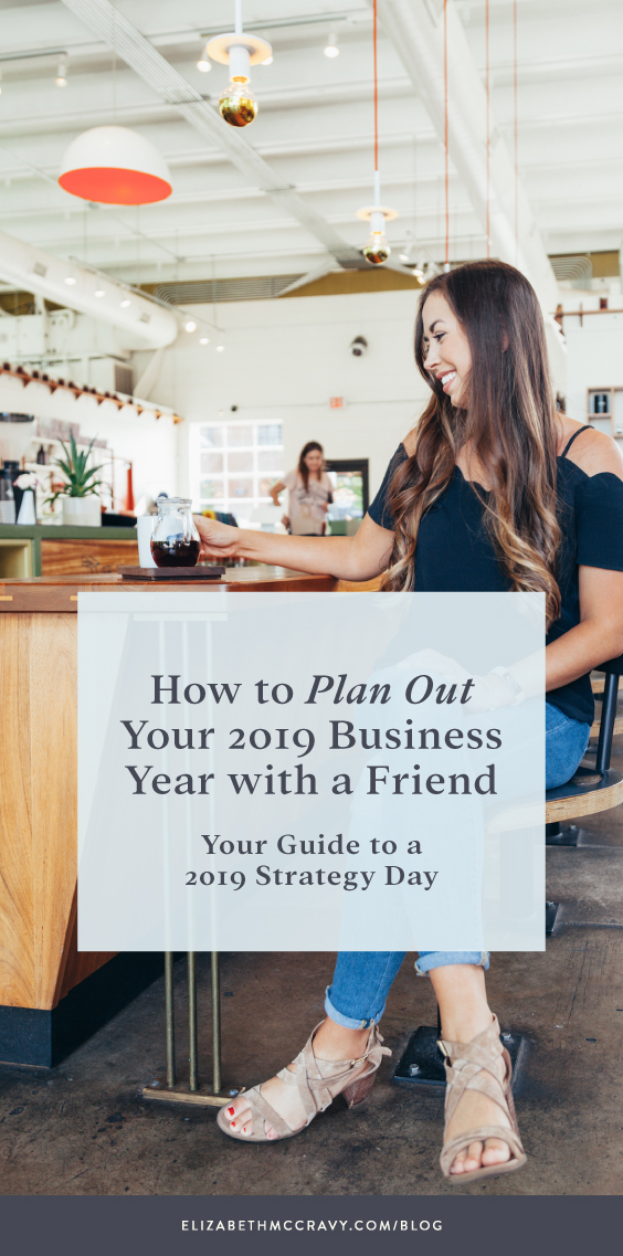 How to Plan a Business Strategy Day with a Business BFF to plan out your 2019