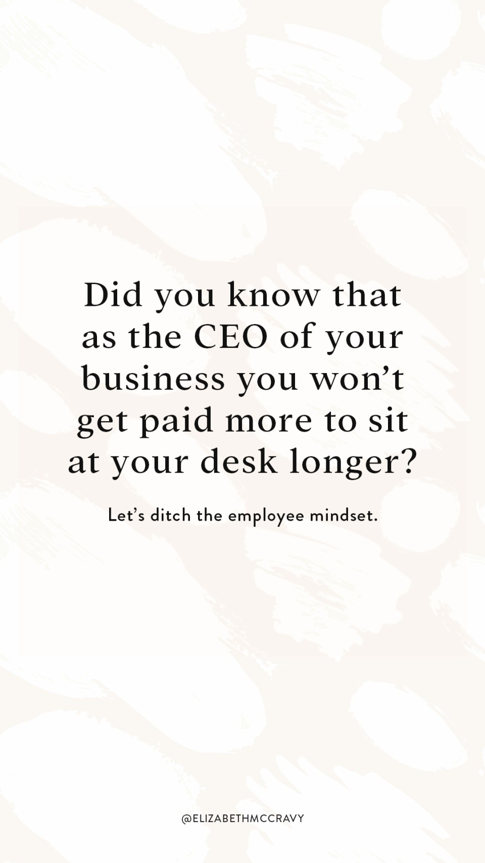 Did you know that as the CEO of your business you won't get paid more to sit at your desk longer? [Let that sink in, because although we know it we often don't act like it.] Do you know that when a task takes more time, it doesn't mean more money? Those minutes spent doing pointless tasks, scrolling on the gram, and procrastination are not only NOT moving your business forward… but, they also are completely wasting your precious time. All because you think you need to sit at your desk longer.