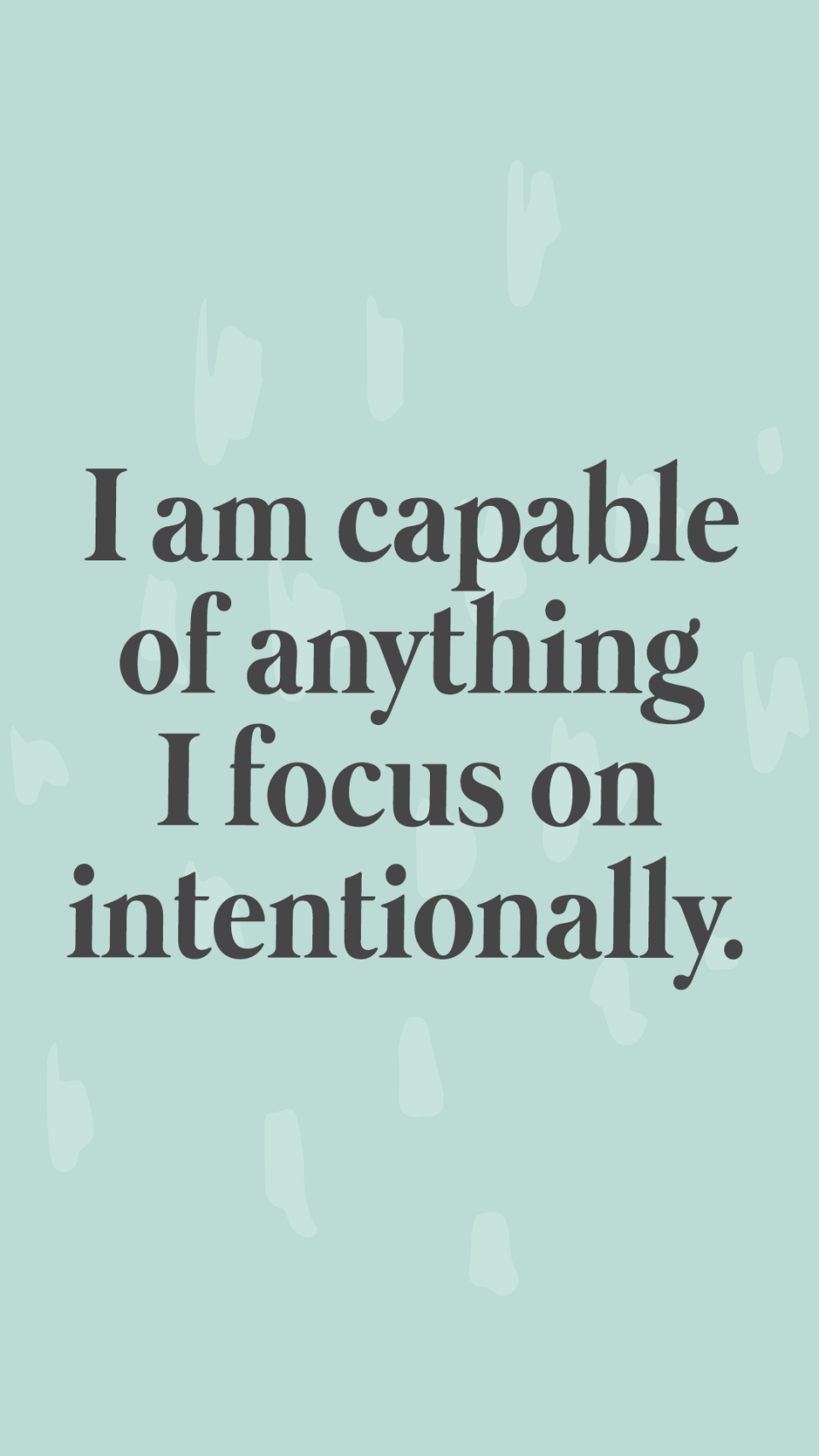 """I am capable of anything I focus on intentionally."" Affirmations Lock Screen and Journal Prompts"
