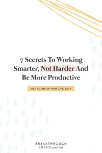 Get hours of your life back by using these 7 tips to be more productive with Elizabeth McCravy.com