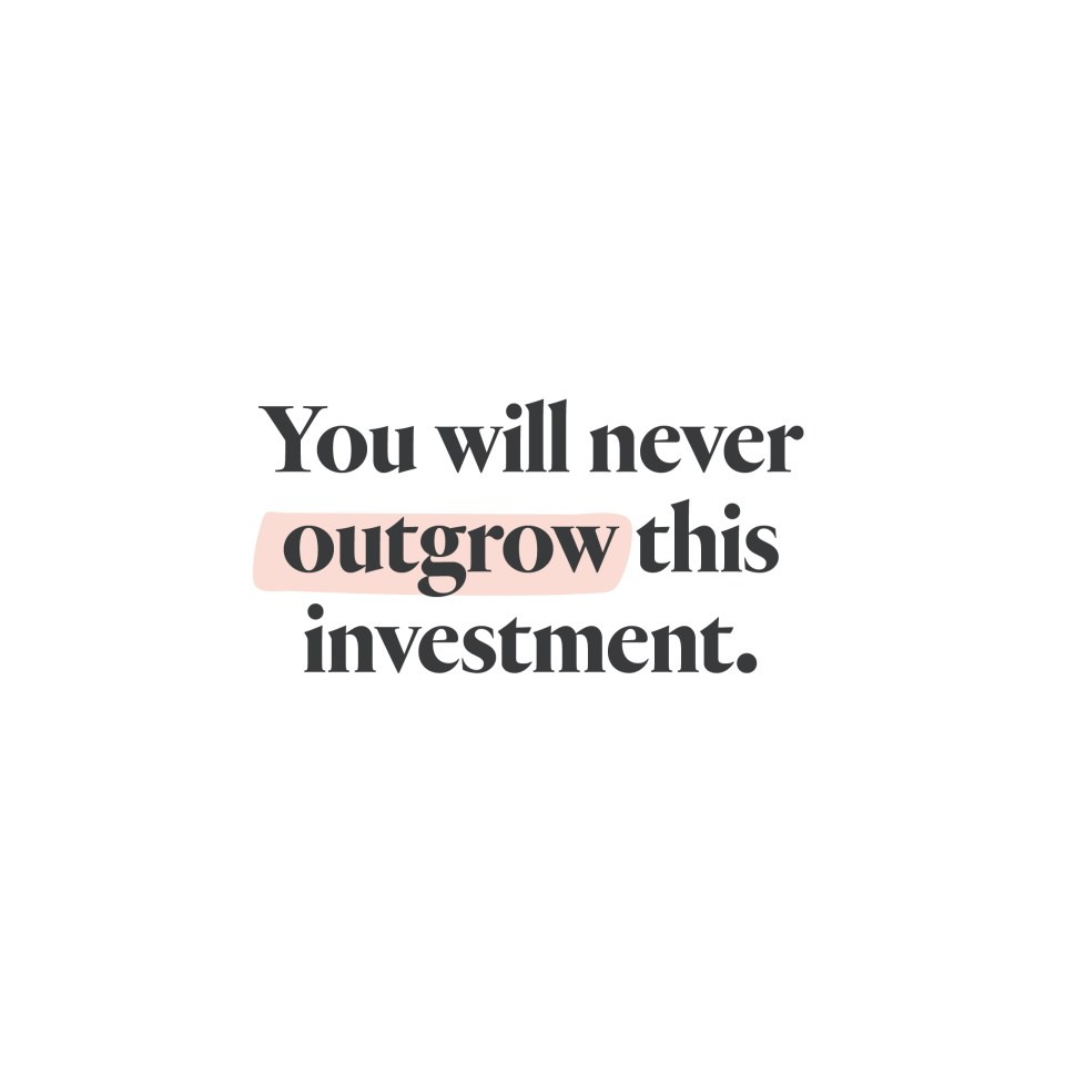 You will never outgrow this investment! - Katie Taylor