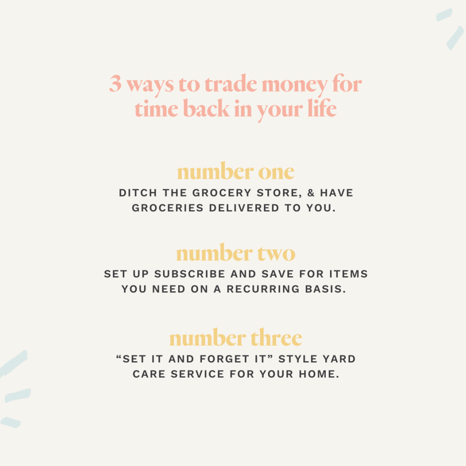 3 of the 7 ways to spend your money to get time back in your life.