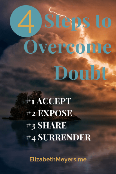 5 Steps to Overcome Doubt
