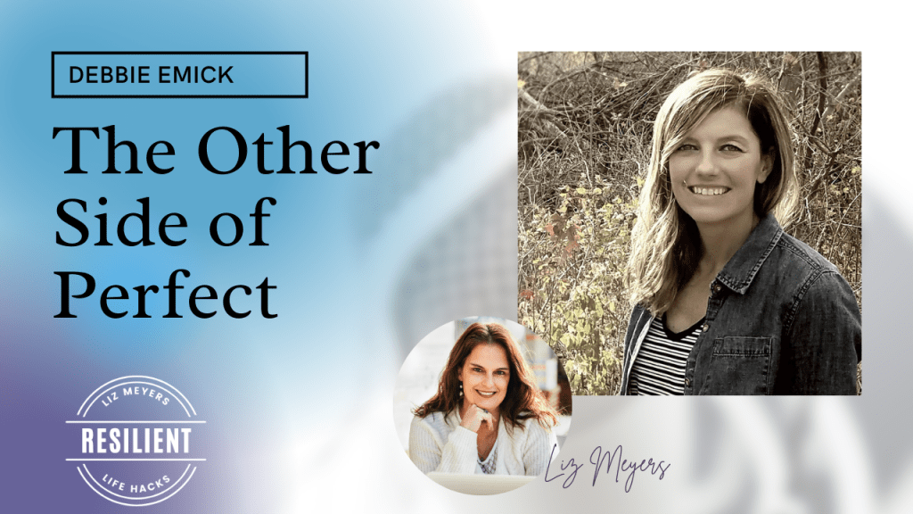 The Other Side of Perfect Debbie Emmick