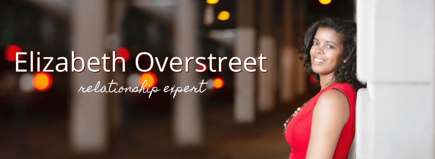 Elizabeth Overstreet – Relationship Expert