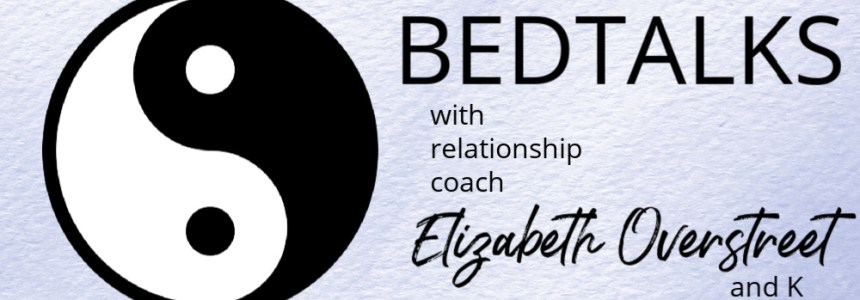 Bedtalks Relationship Podcast Ep. 3 – The Lustful Truth About Love