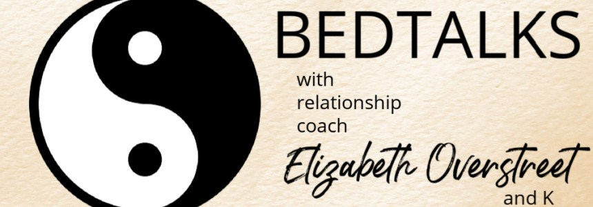 Bedtalks Relationship Podcast Ep. 6 – What is the Foundation of Your Relationship?