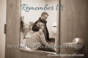 Bereaved Parents Awareness Month