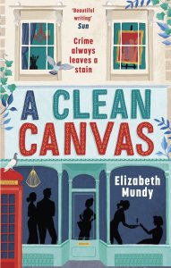A Clean Canvas by Warrior Mum, Elizabeth Mundy