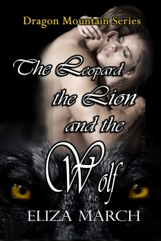 The Leopard The Lion and The Wolf