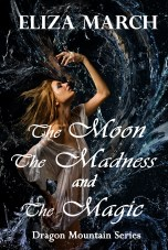 The Moon The Madness and The Magic