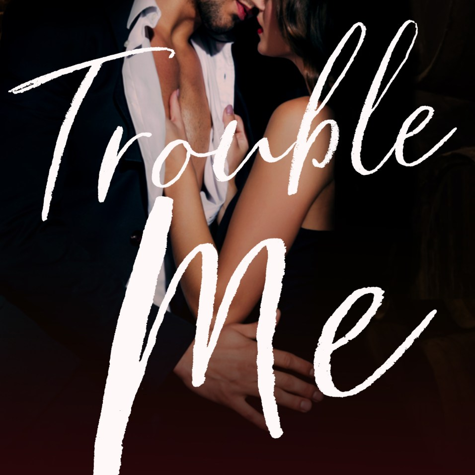 Trouble_Me
