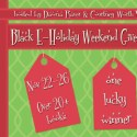 Black E-Holiday Weekend Giveaway