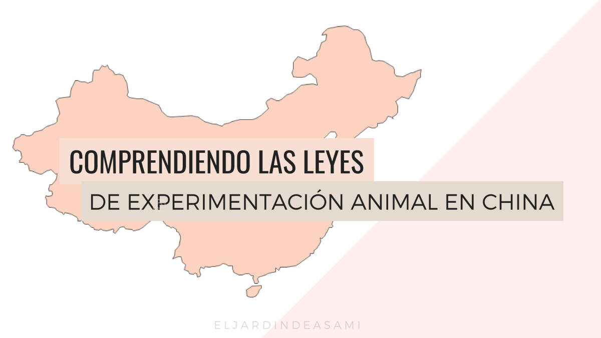 Comprendiendo las Leyes de Experimentación animal en China