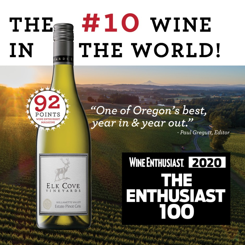 """The #10 wine in the world Wine Enthusiast 2020 The Top 100 and 92 points """"One of Oregon's best, year in and year out."""" - Paul Gregutt"""