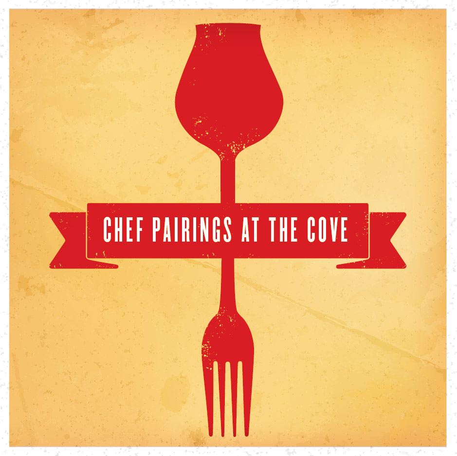 Chef Pairings at the Cove