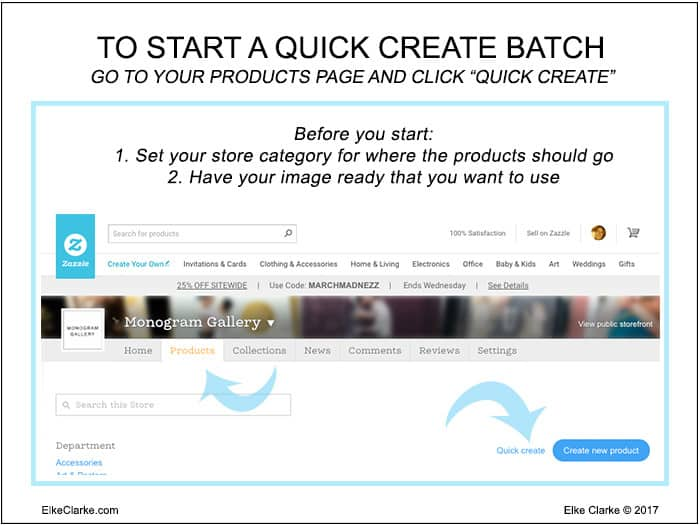 How To Start Zazzle Quick Create Templates to Make Products in a Batch on Zazzle