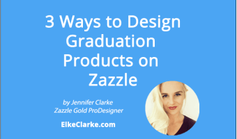 3 Ways to Design Graduation Products on Zazzle