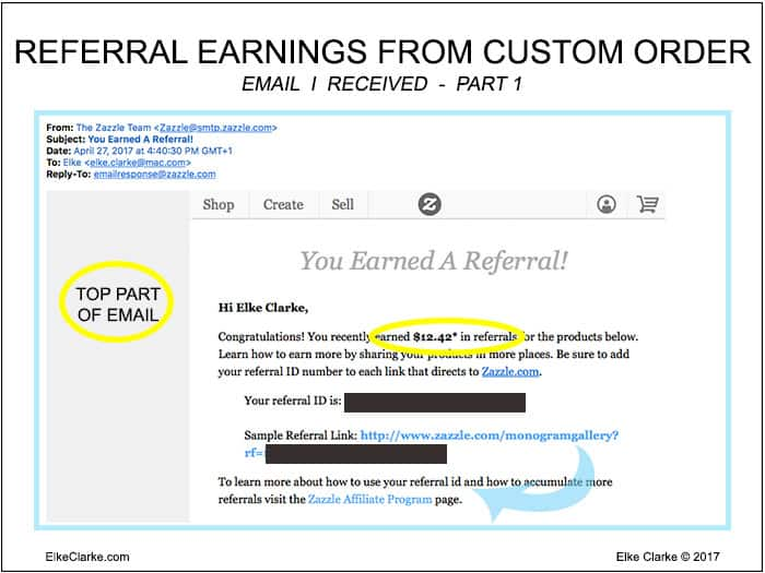 My Zazzle Referral Earnings from the Custom Order Part 1 of Email