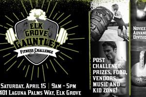 Elk Grove Gauntlet Throw Down!