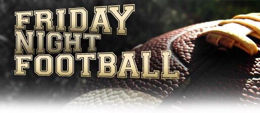 Friday Night High School Football Schedule
