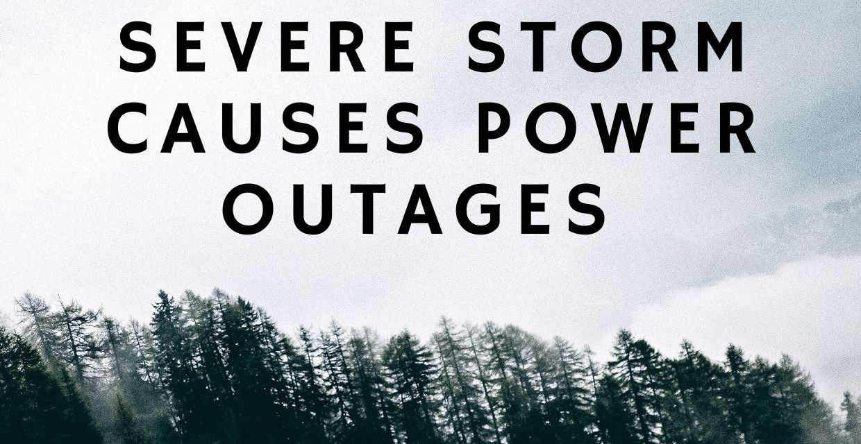 Severe Storm Causes Power Outage In Elk Grove & Surrounding Areas