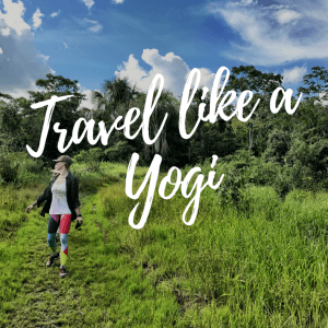 5 Ways to Travel like a Yogi