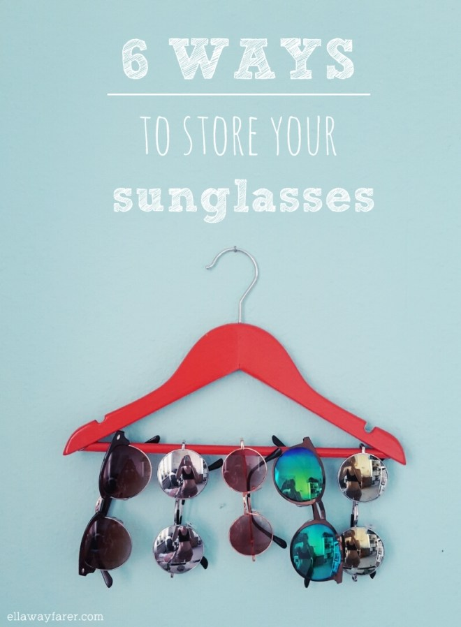 6 WAYS TO HANG UP SUNGLASSES