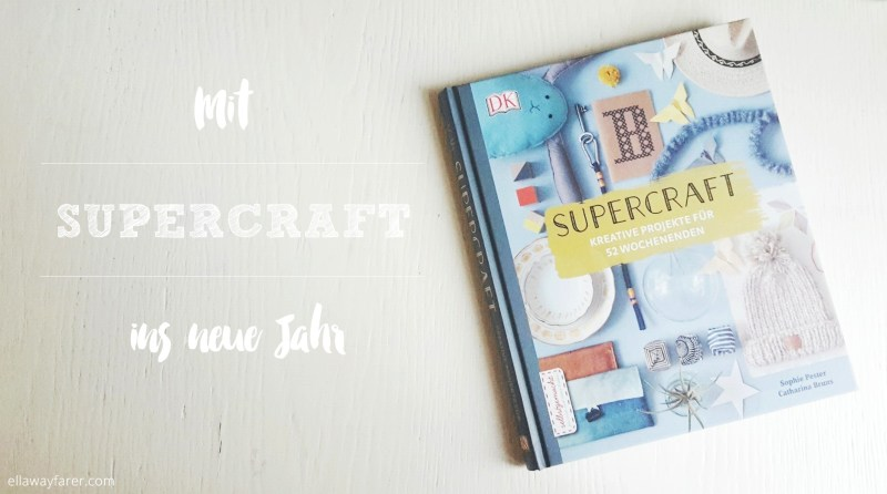 SUPERCRAFT Dorling Kindersley| ellawayfarer.com