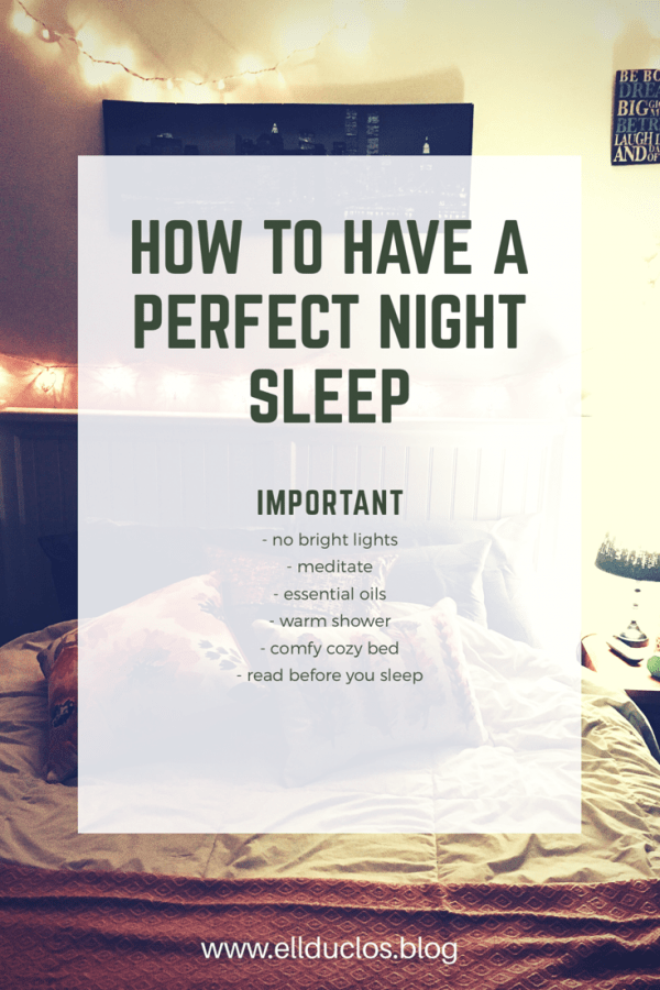 How To Have A Perfect Night's Sleep…