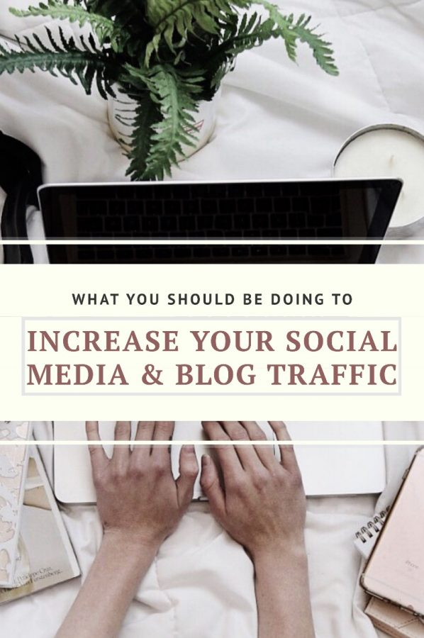 What You Should Be Doing To Increase Blog & Social Media Traffic