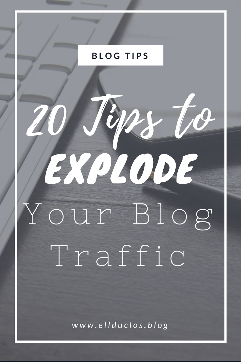 20 Tips to Make Your Blog Traffic Explode