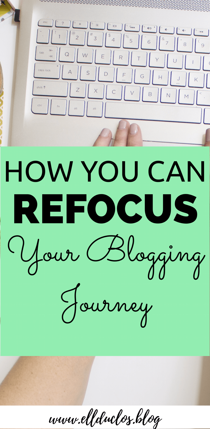 Do you feel like you have been trying everything to grow your blog but nothing is working? Here are some ways you can refocus your blogging journey.