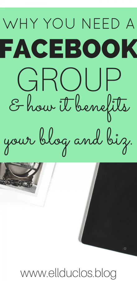 How creating a Facebook group can benefit your blog and biz. How to create a Facebook group and run it successfully.