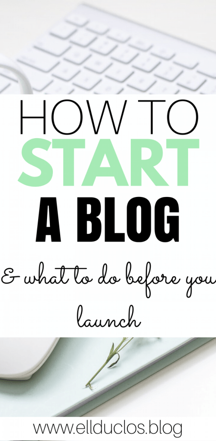 How to start a blog and what to do before you launch.