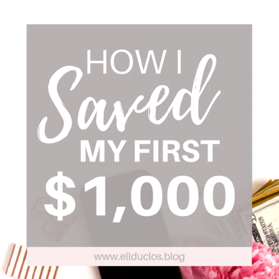 How I said my first $1,000 and you can too! Finance tips